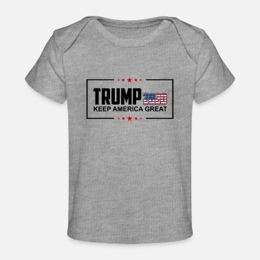 Pro Donald Trump 2020 Keep America Great Design - Baby Organic T-Shirt