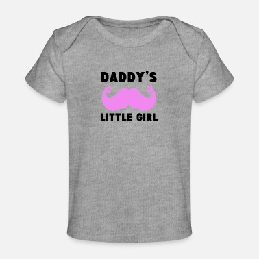 Daddys Daddy's Little Girl Mustache - Baby Organic T-Shirt