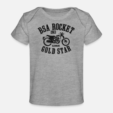Bsa Vintage Retro BSA Gold Star Rocket Motorcycle Bike - Baby Organic T-Shirt