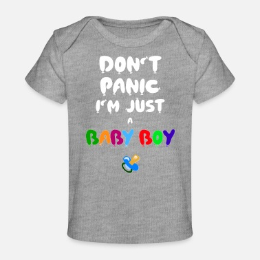 Baby Boy 1st Birthday Don't panic i'm just a baby boy Gift idea - Baby Organic T-Shirt
