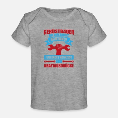 Apprentice Scaffolders tool expletives gift profession - Baby Organic T-Shirt