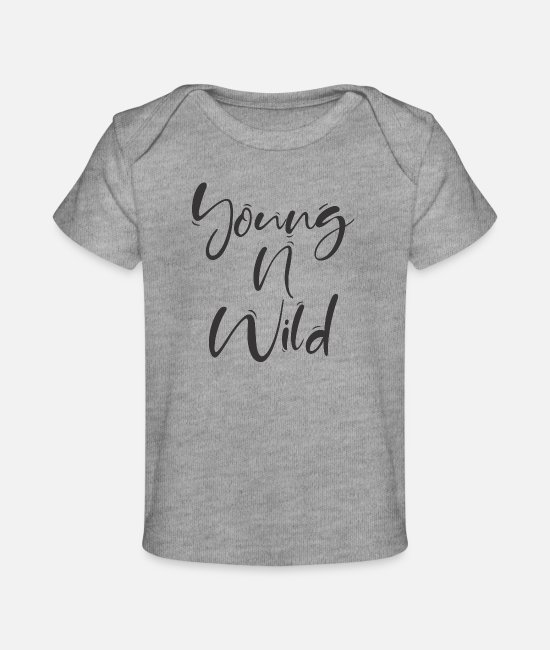 Social Baby T-Shirts - young n wild - Baby Organic T-Shirt heather gray