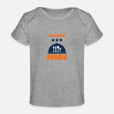 Certified certified foodie - Baby Organic T-Shirt