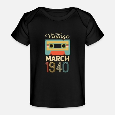 Vintage March 1940 80th Birthday 80 Year Gift - Baby Organic T-Shirt