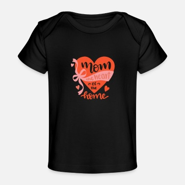 mother's day - Baby Organic T-Shirt