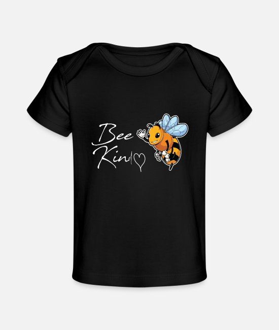 Bee Kind Baby T-Shirts - bee kind - Baby Organic T-Shirt black