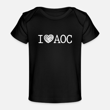 Government I love AOC - Baby Organic T-Shirt