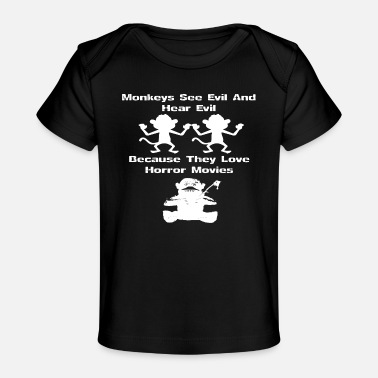 Lapsi Monkeys - Because they love horror movies - Baby Organic T-Shirt