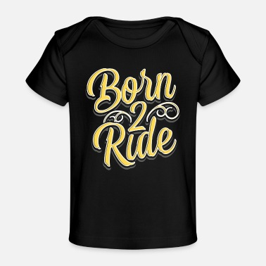 Skater Born to ride - Adrenaline - Baby Organic T-Shirt