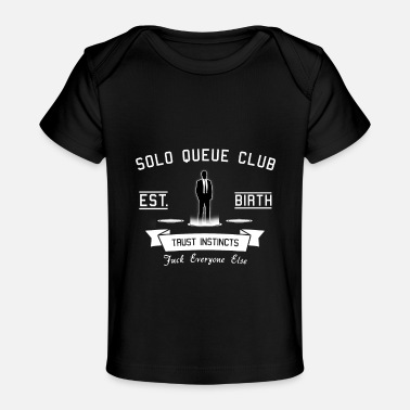 Queue Solo Queue Club - Battle Royal Games - Baby Organic T-Shirt