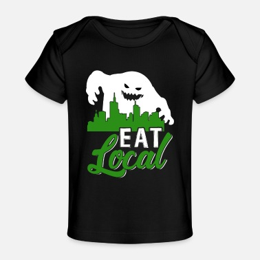 Eat Local - Baby Organic T-Shirt