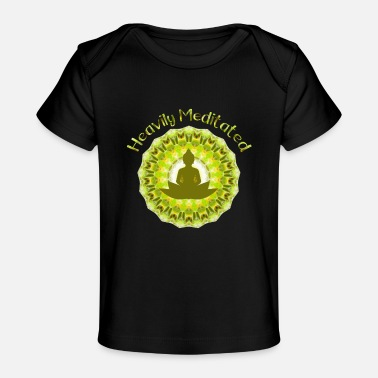 Heavily Meditated - Baby Organic T-Shirt