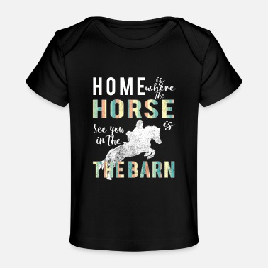 Womens Horse Lover Apparel Awesome Home is where horse is horse Lovers gift - Baby Organic T-Shirt