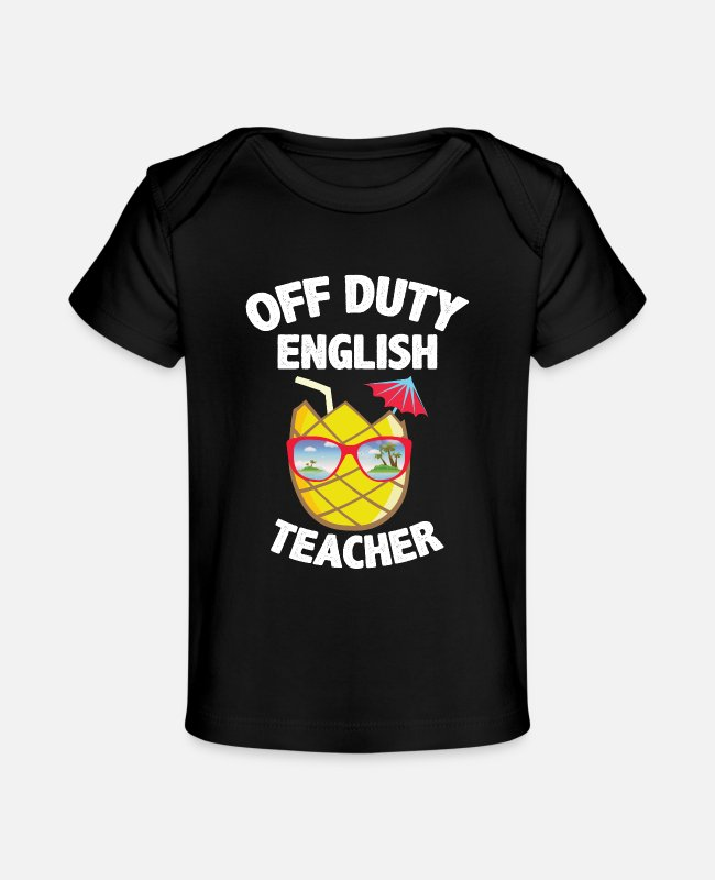 Cocktails Baby T-Shirts - Off Duty English Teacher - Baby Organic T-Shirt black