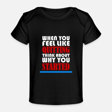 Motivation MOTIVATION MOTIVATION MOTIVATION - Baby Organic T-Shirt