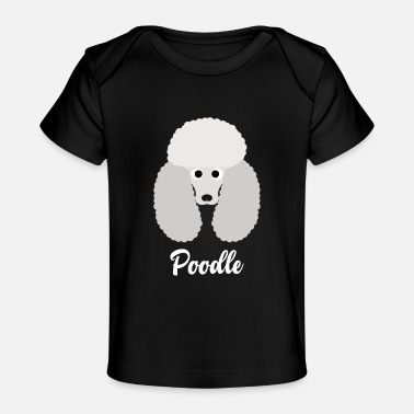 Poodle Poodle - Standard Poodle - Baby Organic T-Shirt