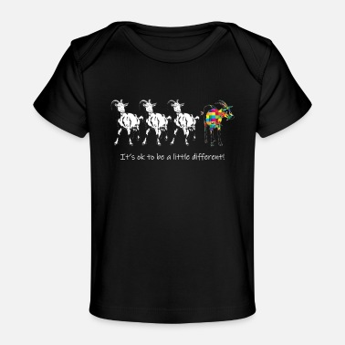 Goat It_s OK To Be A Little Different Autism Goat - Baby Organic T-Shirt
