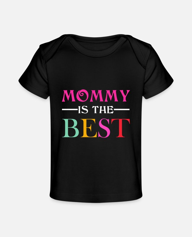 Mummy Baby T-Shirts - Mommy Is The Best 3 - Baby Organic T-Shirt black
