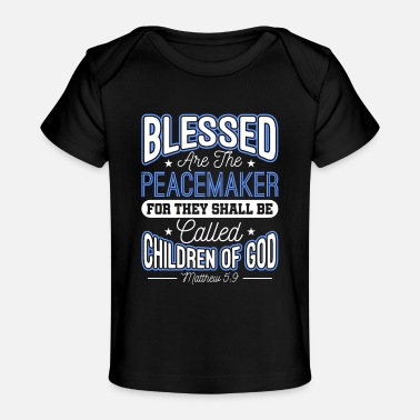 Sheriff Blessed Are The Peacemakers Police Officer Cop - Baby Organic T-Shirt