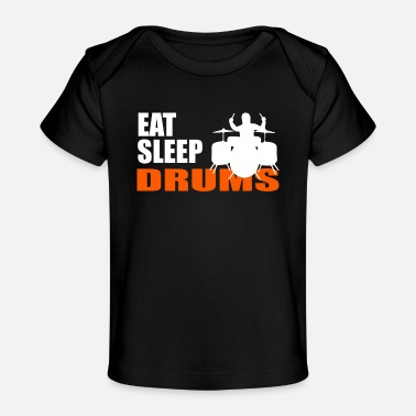 Tambours EAT. SLEEP. DRUMS. REPEAT. - Baby Organic T-Shirt
