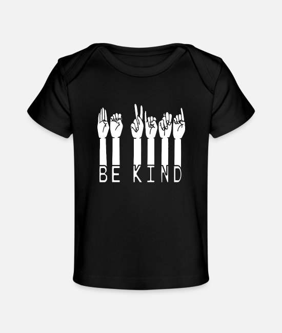 Hand Sign Baby T-Shirts - Be Kind Hand Sign Language - Baby Organic T-Shirt black