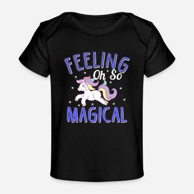 Daugter Cute Unicorn feeling magical / Shirt for girls - Baby Organic T-Shirt