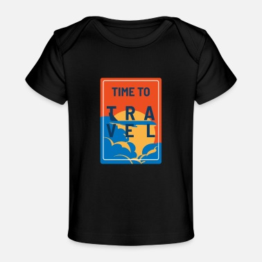 Flop Time To Travel Plane Sun Adventurous Person Gift - Baby Organic T-Shirt