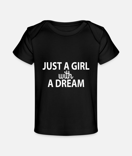 Dream Catcher Baby T-Shirts - JUST A GIRLWITH A DREAM - Baby Organic T-Shirt black