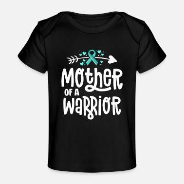 Mother Of A Warrior Ovarian Cancer Shirts For - Baby Organic T-Shirt