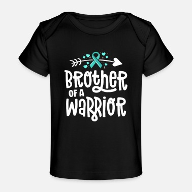 Brother Of A Warrior Ovarian Cancer Shirts For - Baby Organic T-Shirt
