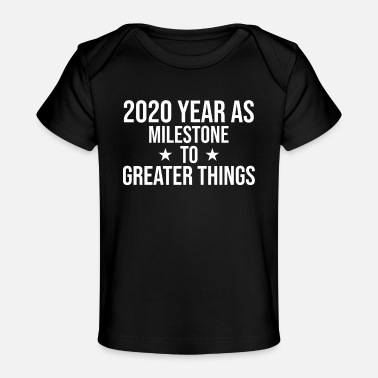 2020 was a hard year - Baby Organic T-Shirt