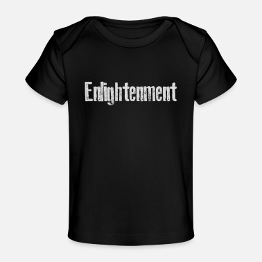 Enlightenment Enlightenment - Baby Organic T-Shirt