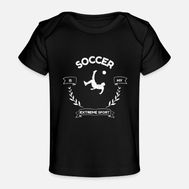 Soccer Ball Soccer Gift Funny Football Present - Baby Organic T-Shirt