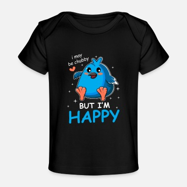 Obese May Be Chubby Chubby and Confident Gift - Baby Organic T-Shirt