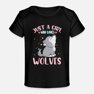 Wolf Wolf gift idea Wolf birthday saying women girls - Baby Organic T-Shirt