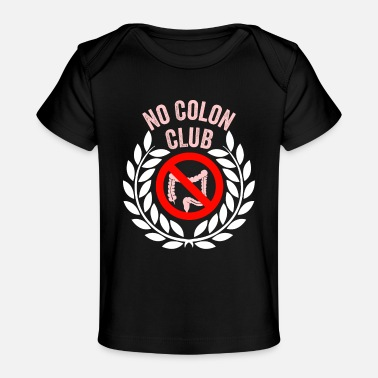 Colon No Colon Club - Baby Organic T-Shirt