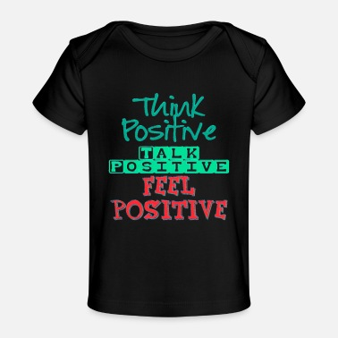 Inspirational Quotes Inspirational Quote - Baby Organic T-Shirt