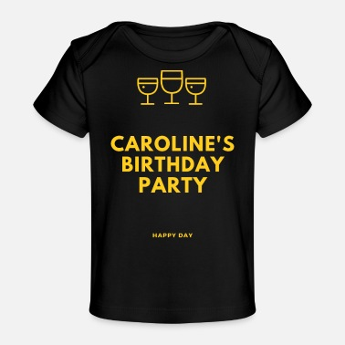 Birth Name birth name , Caroline , birthday - Baby Organic T-Shirt