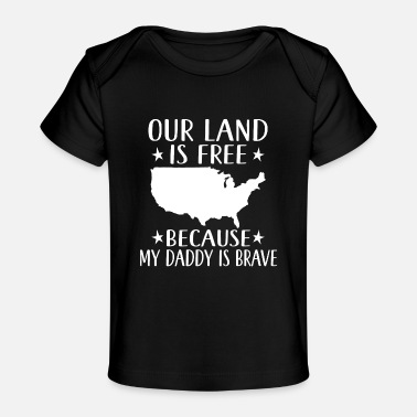 Support Military Daddy Veteran Support Son Daughter - Baby Organic T-Shirt
