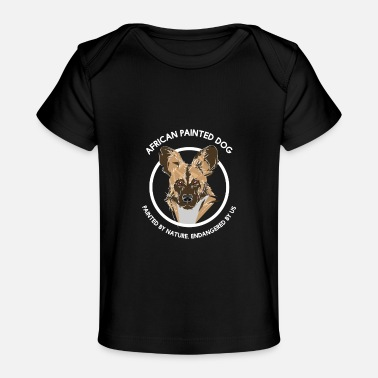 Wild Dog African Painted Dog For Wild Dog Supporters - Baby Organic T-Shirt