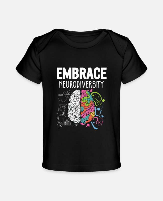 Adhd Baby T-Shirts - Embrace Neurodiversity Brain Adhd Autism Awareness - Baby Organic T-Shirt black