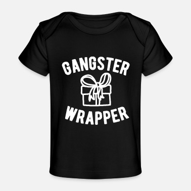 Funny Gangster Wrapper Funny Christmas - Baby Organic T-Shirt