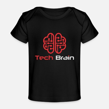 Tech Tech Brain - Baby Organic T-Shirt