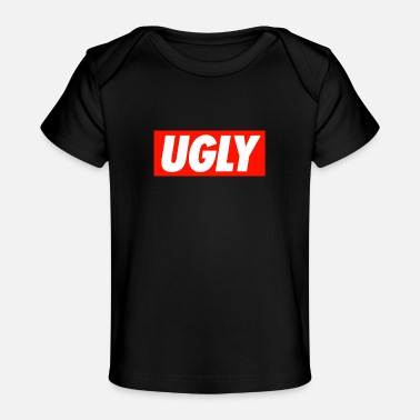 Ugly UGLY - Baby Organic T-Shirt