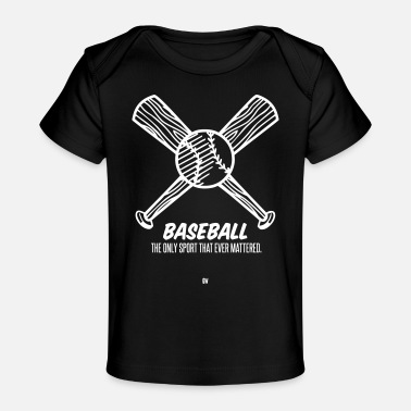 Grove And Wilson Baseball Matters - Baby Organic T-Shirt