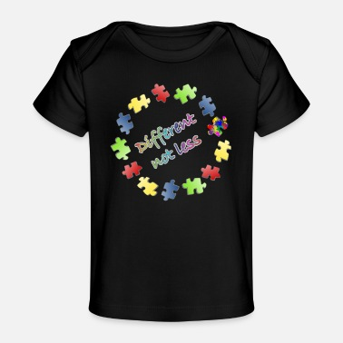 Different autism awareness different not less - Baby Organic T-Shirt