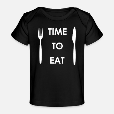 Time to Eat - Baby Organic T-Shirt