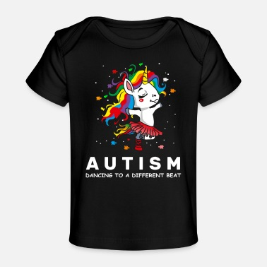 Unicorn Autism Dancing To A Different Beat - Baby Organic T-Shirt