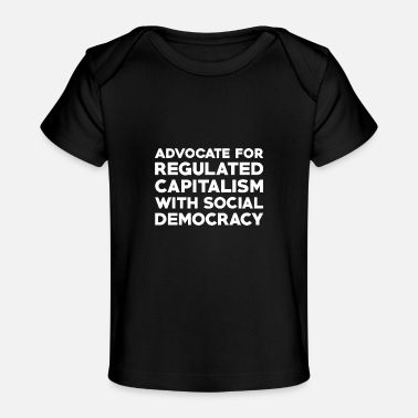 Social Democracy Text: Capitalism with social democracy (white) - Baby Organic T-Shirt