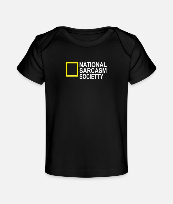 National Team Baby T-Shirts - National Sarcasm Society - Baby Organic T-Shirt black
